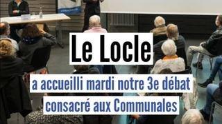 Communales: les meilleurs moments de notre débat au Locle