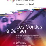 Les Cordes à Danser - Concert-Spectacle ANNULE