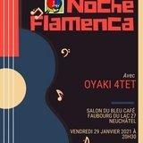 Noche Flamenca avec Oyaki 4tet