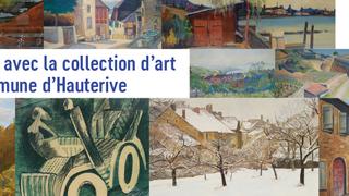 Rencontre avec la collection d'art d'Hauterive