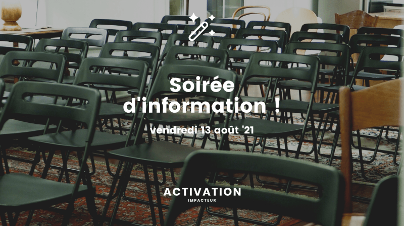 Soirée d'information activation 2021