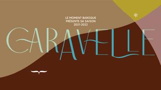 Caravelle - Un concert du Moment Baroque