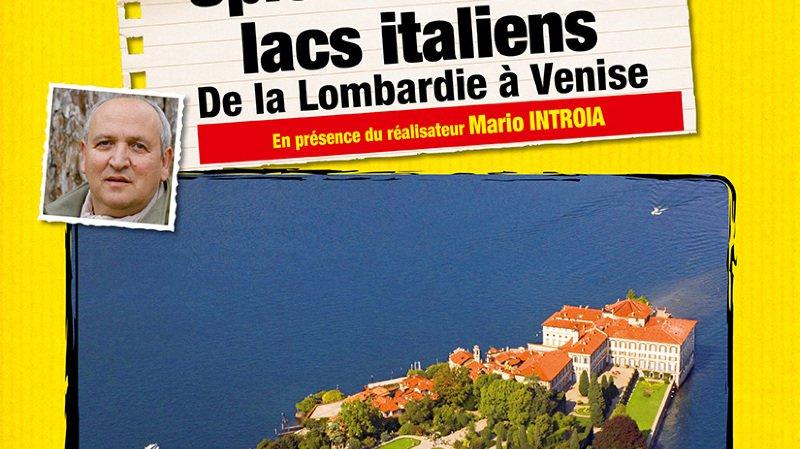 Ciné-conférence: les lacs italiens par Mario Introia