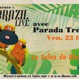 Brazil Live avec Parada Tropical