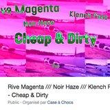 Rive Magenta, Noir Haze, Klench Poko et Sawmal