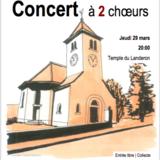 Concert à 2 Choeurs: Le Madrigal & La Persévérance
