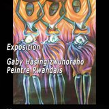 Exposition Gaby Hasingizwuhoraho, peintre rwandais