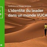 L'identité du leader dans un monde VUCA