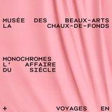 Exposition Monochromes. L'affaire du siècle
