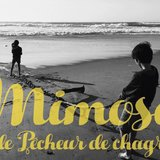 Mimosa et le Pêcheur de chagrins