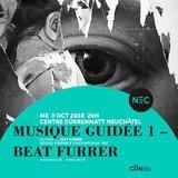 Concert du NEC « Musique guidée 1 – Beat Furrer »