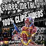 Soirée Métal 100% videoclips - starring IronMaiden