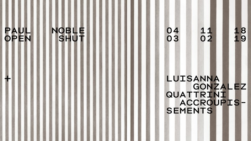Exposition temporaire - Paul Noble. Open Shut