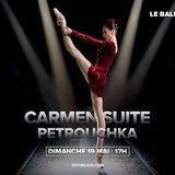 CARMEN SUITE / PETROUCHKA ballet