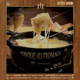 INOX Afterwork Fondue au Fromage