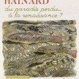 Robert Hainard, du paradis perdu...à la renaissance?