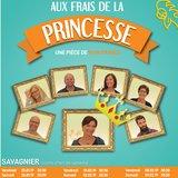 """""""Aux frais de la princesse"""""""