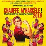 """""""Chauffe M'Harcèle!"""" -  Soirées du chœur mixte L'Aurore"""