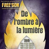 """Free'son """"De l'ombre à la lumière"""""""