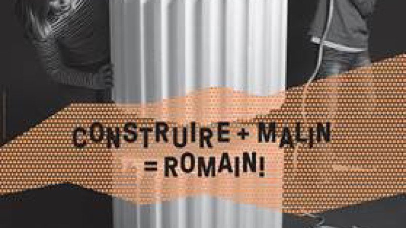 Construire + malin = romain !
