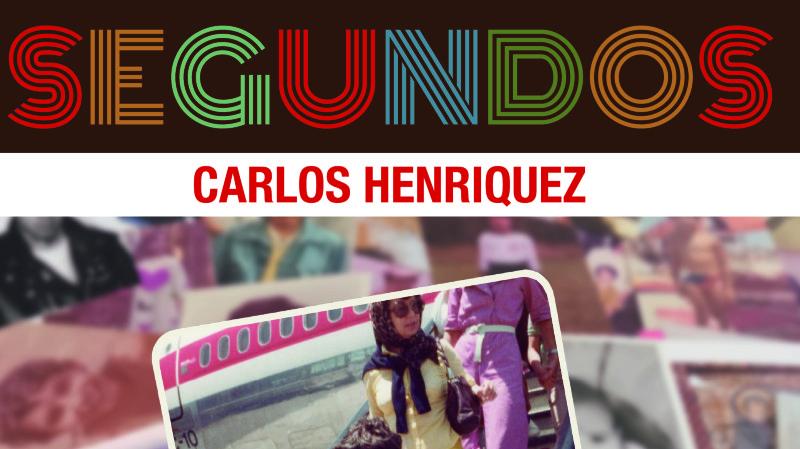 Segundos - Carlos Henriquez