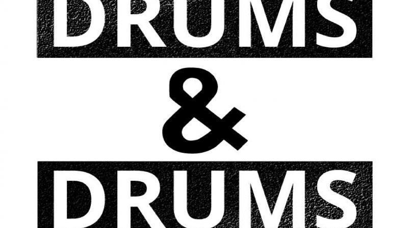 Drums & Drums