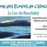 """Exposition des Élèves sur """"Le Lac de Neuchâtel"""""""