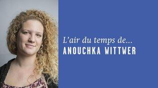 «Friture sur ma ligne», l'air du temps de Anouchka Wittwer