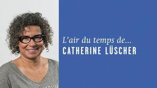 «Faire des vagues», l'air du temps de Catherine Lüscher