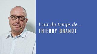 «Une belle personne, tout simplement», l'air du temps de Thierry Brandt