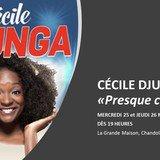 Cécile Djunga, Presque célèbre