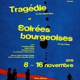 Tragédie & soirées bourgeoises / Cie Alizé-Théâtre