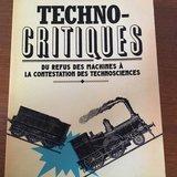 """""""Techno-critiques"""""""