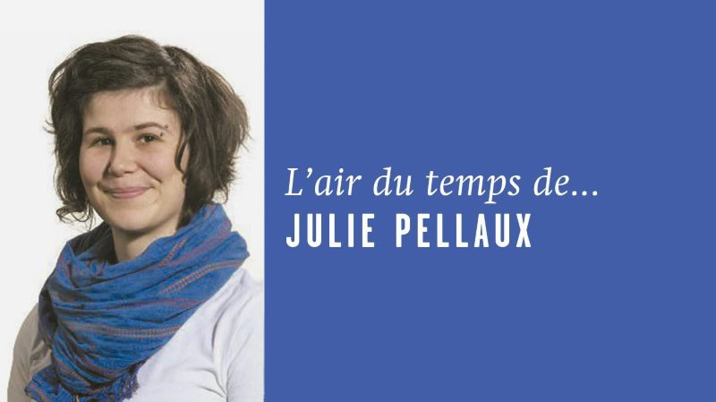 «Sorti du contexte», l'air du temps de Julie Pellaux