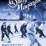 La Suisse Magazine. Max Kettel. Les reportages de 1926 à 1960.