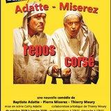 Repos Corsé avec Pierre Miserez et Baptiste Adatte