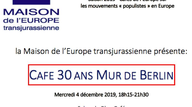 """Café de l'Europe """"Les 30 ans de la chute du Mur"""""""