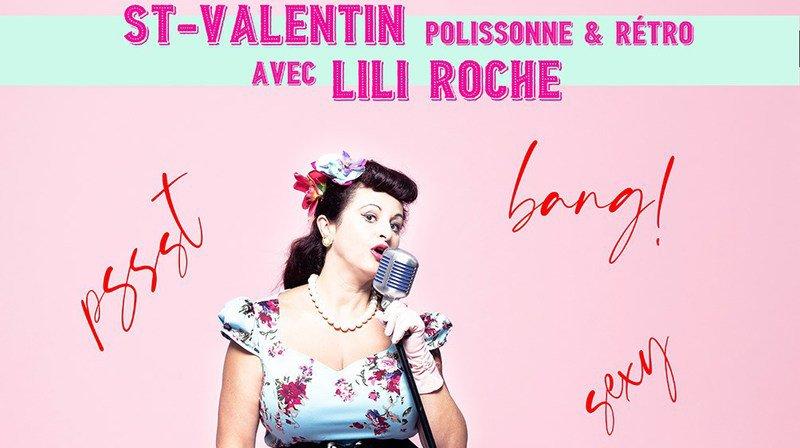 St-Valentin polissonne & rétro avec Lili Roche