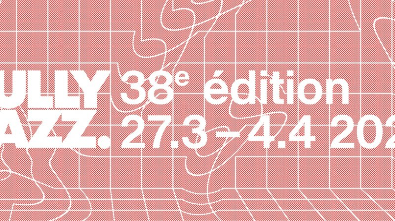 Cully Jazz Festival 2020