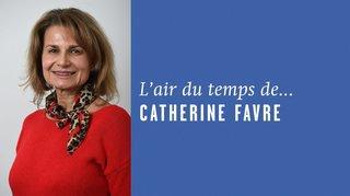 «Ça restera entre nous», l'air du temps de Catherine Favre
