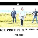 Vernissage Late River Run