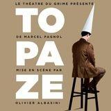 Topaze, comédie de Marcel Pagnol
