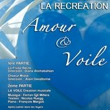 """""""Amour et Voile"""" par le Choeur Mixte La Récréation"""