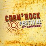 Corn'Rock Festival - 10e édition