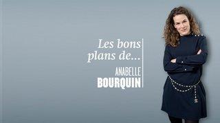 Comment faire semblant de… Les bons plans d'Anabelle Bourquin