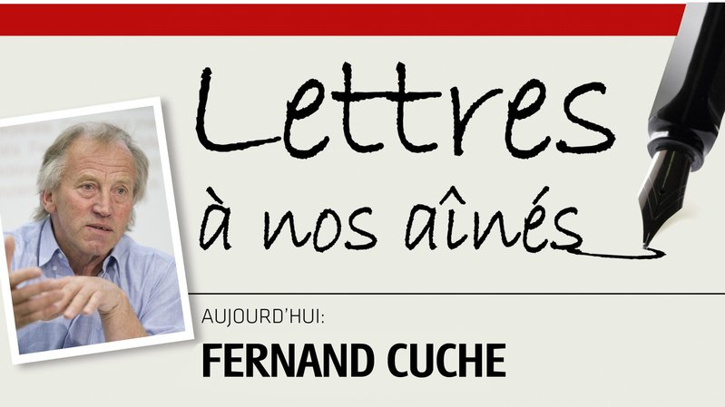 L'ancien Conseiller d'Etat neuchâtelois Fernand Cuche écrit à nos aînés