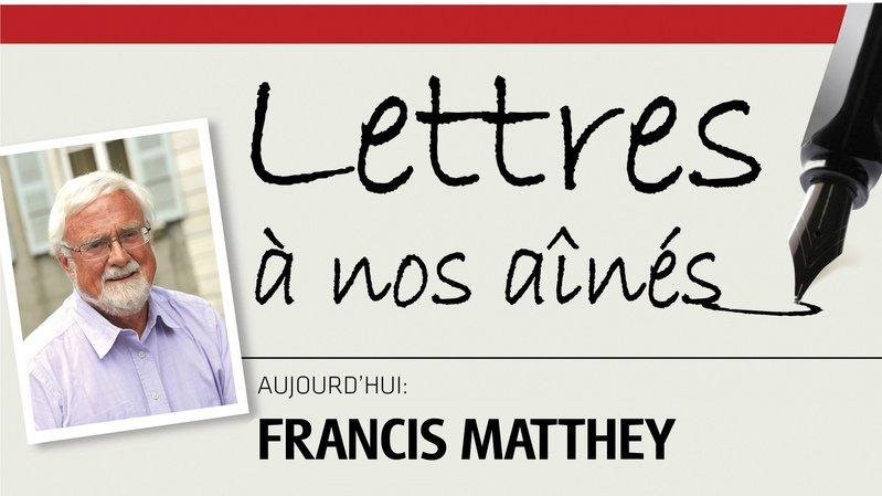 L'ancien conseiller d'Etat neuchâtelois Francis Matthey écrit à nos aînés