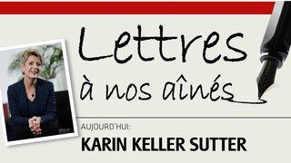 La conseillère fédérale Karin Keller-Sutter écrit à nos aînés