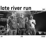 Late River Run