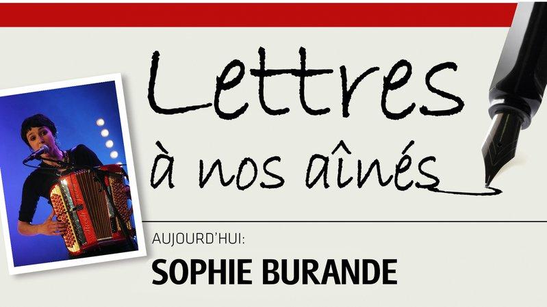 La chanteuse Sophie Burande écrit à nos aînés